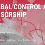 International exhibition: GLOBAL CONTROL AND CENSORSHIP in RIXC Riga