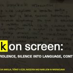 čardak on screen: Transforming Violence, Silence into Language, Control of Violence and Migration