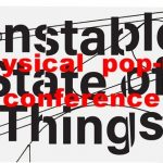 Uncertain Notes from the Semi-periphery – physical pop-up conference (lecture)